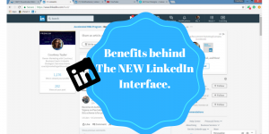 The Value Behind LinkedIn's New Interface!