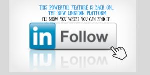 LinkedIn Follow Button is Back!