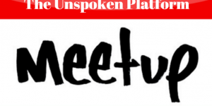 Meetup The Unspoken Platform
